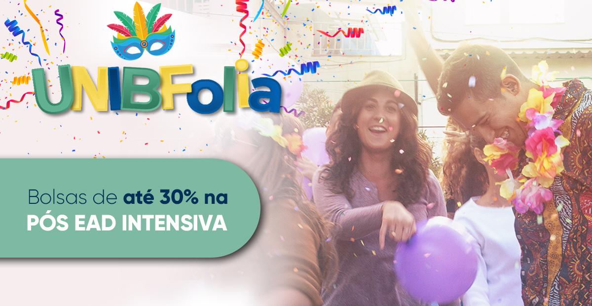 UNIBFolia – 30% de desconto para as pós-graduações intensivas!