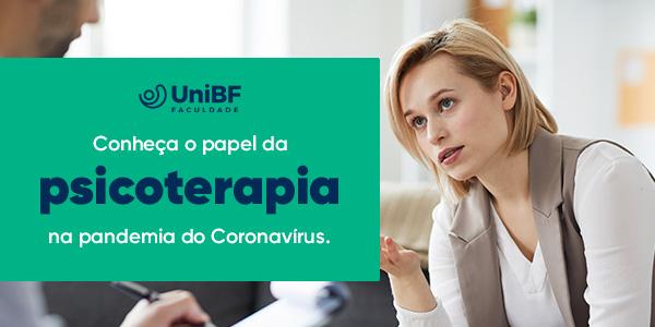 Conheça o papel da psicoterapia na pandemia do Coronavírus e seus benefícios para a saúde mental