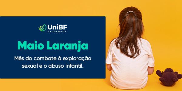 Maio Laranja: Mês do combate à exploração sexual e o abuso infantil