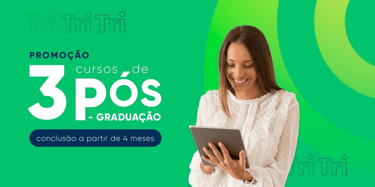 Promoção TriBF: 3 cursos de pós-graduação