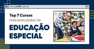 Os 7 cursos mais procurados na área da educação especial