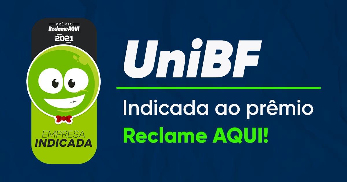 Segundo o Reclame Aqui a UniBF é uma das 10 melhores faculdades/universidades do Brasil!